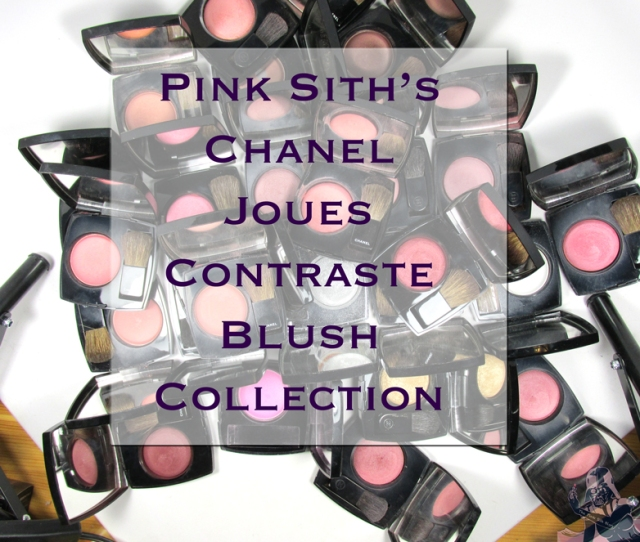 The Pink Sith's Chanel Joues Contraste Collection